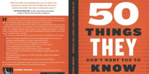 50 Things They Don't Want You to Know, But You Need to Read