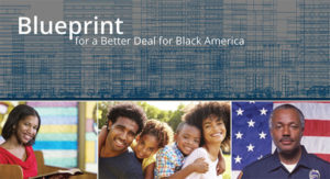 Blueprint for a Better Deal for Black America