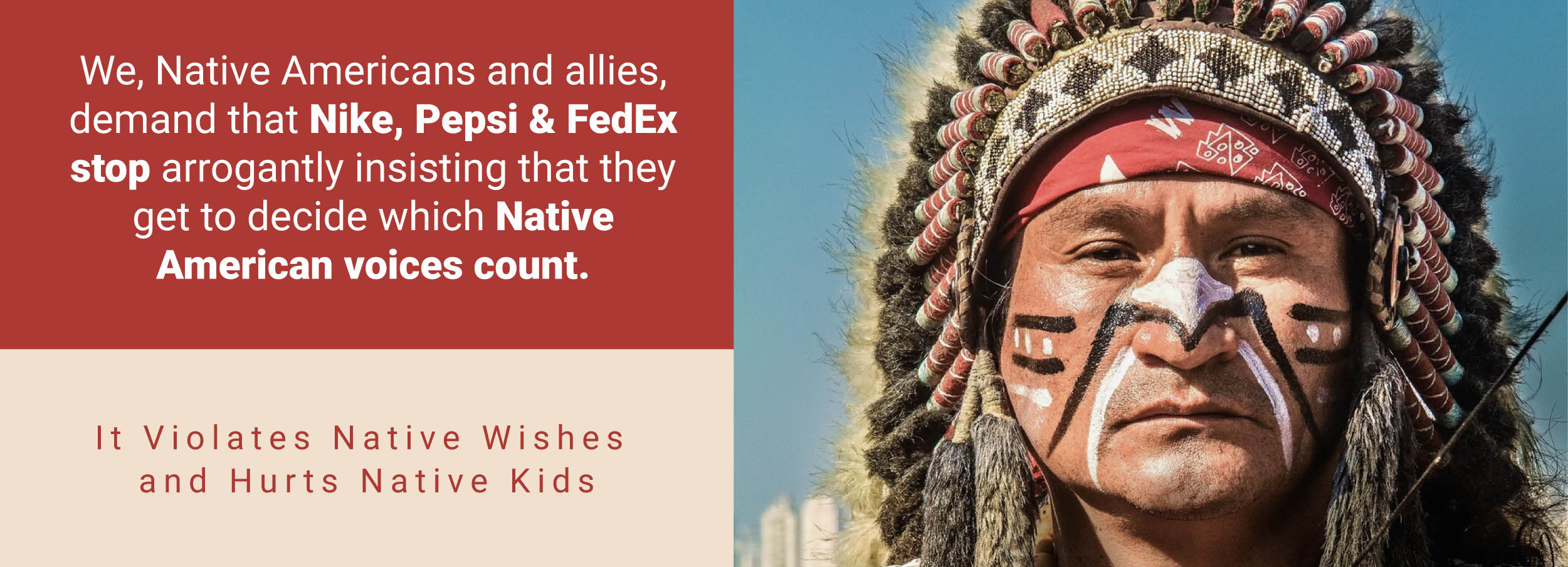 Tell Nike, Pepsi & FedEx They're Ignoring Native American Wishes